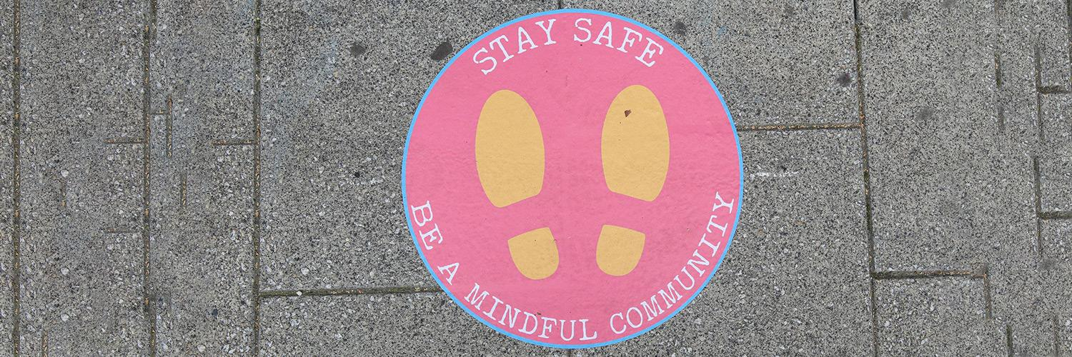 Stay Safe & Be a Mindful Community Floor Sticker outside the Young Vic