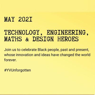 May 2021: Technology, Engineering, Maths & Design Heroes