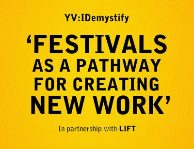 Festivals as a pathway for creating new work
